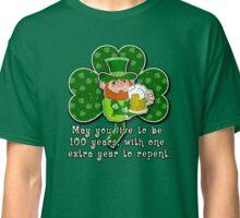 Humorous Irish Toast ST PATRICKS DAY Classic T-Shirt