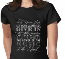 Music of the Night typography Womens Fitted T-Shirt