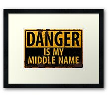 """Funny, """"DANGER, Is My Middle Name"""" Metal with Rust Sign Yellow Black Framed Print"""