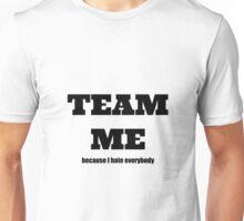 Team Me Unisex T-Shirt