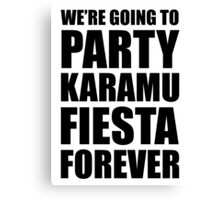 Party Karamu Fiesta Forever (Black Text) Canvas Print