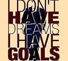 I Don't Have DREAMS, I Have GOALS.- With Harvey's Silhouette by ShubhangiK