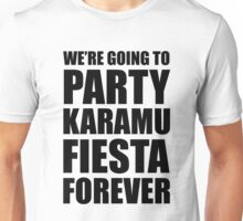 Party Karamu Fiesta Forever (Black Text) Unisex T-Shirt