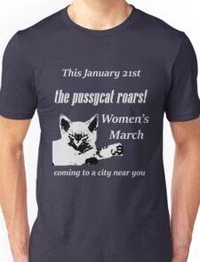 Pussycat Roars (Womens March) Unisex T-Shirt