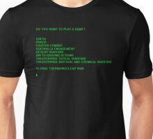 Do you want to play a game? Unisex T-Shirt