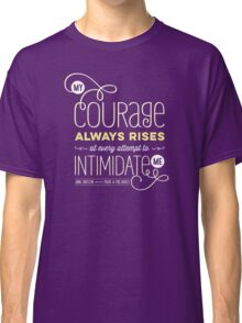 "Jane Austen: ""My Courage Always Rises"" Classic T-Shirt"