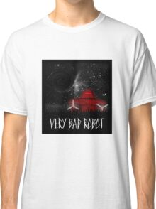 Very Bad Robot: Maximilian Classic T-Shirt
