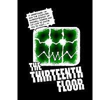 The Thirteenth Floor Photographic Print