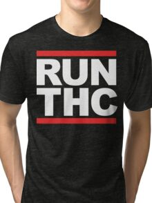 RUN THC (Parody) White Ink Tri-blend T-Shirt