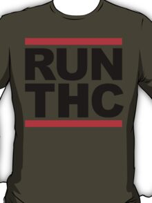 RUN THC (Parody) T-Shirt