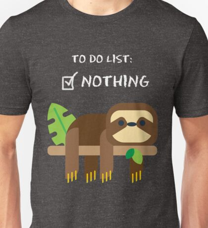 to do list noting Unisex T-Shirt