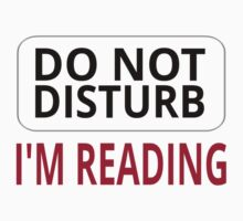 Do Not Disturb. I'm Reading Kids Clothes