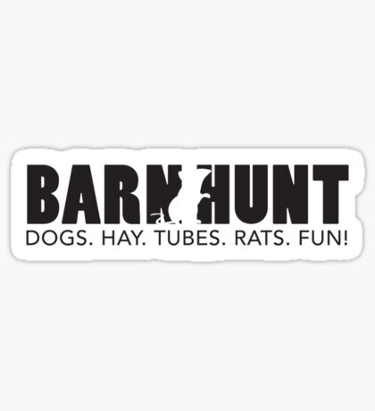Dogs. Hay. Tubes. Rats. Fun! Sticker