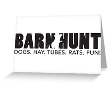 Dogs. Hay. Tubes. Rats. Fun! Greeting Card