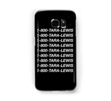1-800-Tara-Lewis (Black) Samsung Galaxy Case/Skin