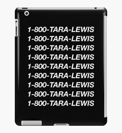 1-800-Tara-Lewis (Black) iPad Case/Skin