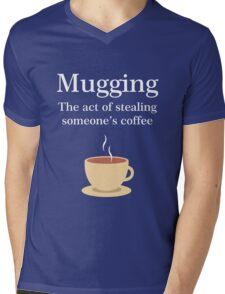 Funny Coffee Mugging Funny English Quotes Addiction Mens V-Neck T-Shirt