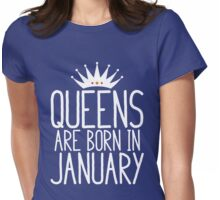 Queens Are Born In January - Birthday Gift Womens Fitted T-Shirt
