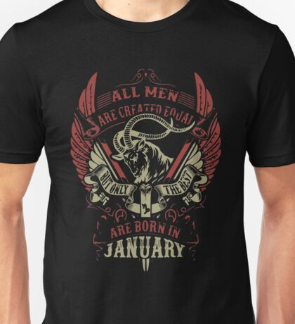 The Best Are Born In January Unisex T-Shirt