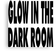 "Nickname  ""Dark Room"" Canvas Print"
