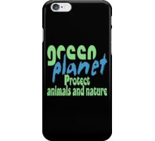 green planet - protect animals and nature iPhone Case/Skin