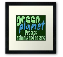 green planet - protect animals and nature Framed Print