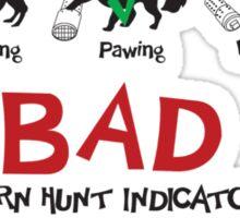 Good and Bad Barn Hunt Indicators Sticker