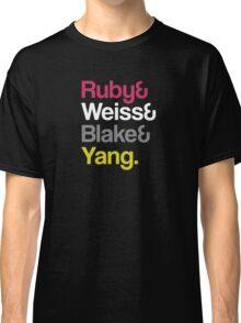 Ruby& Weiss& Blake& Yang. - RWBY Classic T-Shirt