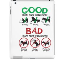 Good and Bad Barn Hunt Indicators iPad Case/Skin