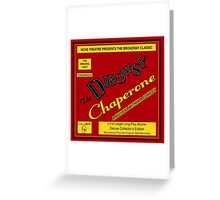 NC Theatre presents The Drowsy Chaperone T-Shirt Art Greeting Card