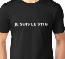 I AM THE STIG - French White Writing Unisex T-Shirt