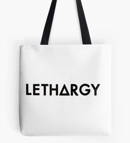 lethargy  (black) Tote Bag