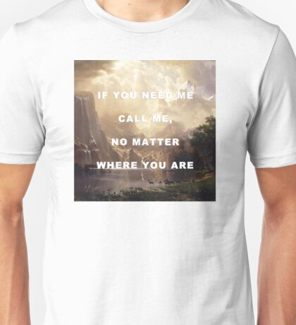 Sierra Mountains Ain't High Enough Unisex T-Shirt
