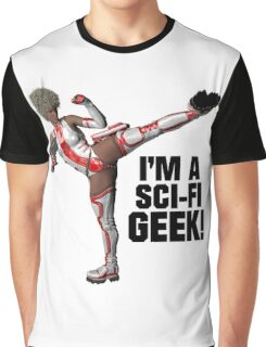 I'm A Sci-Fi Geek Graphic T-Shirt