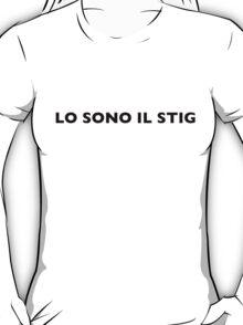 I AM THE STIG - Italian Black Writing T-Shirt