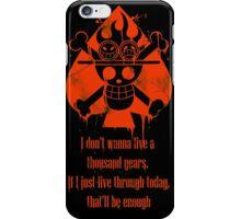 I Don't Wanna Live a Thousand Years... iPhone Case/Skin