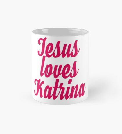 Jesus loves Katrina Mug