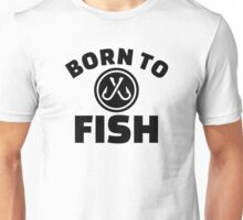 Born to Fish hooks Unisex T-Shirt