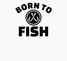 Born to Fish hooks Unisex T-Shirt
