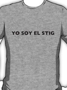 I AM THE STIG - Spanish Black Writing T-Shirt