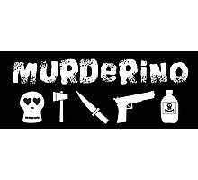 My Favorite Murder - Murderino (white text) Photographic Print