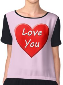 Love You (Heart) Chiffon Top
