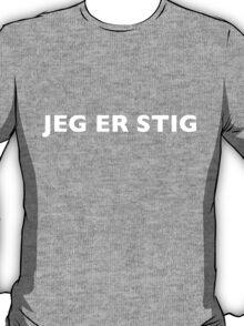 I AM THE STIG - Norwegian White Writing T-Shirt