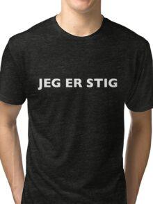 I AM THE STIG - Norwegian White Writing Tri-blend T-Shirt