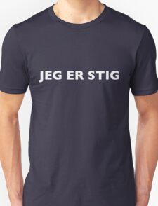 I AM THE STIG - Danish White Writing Unisex T-Shirt