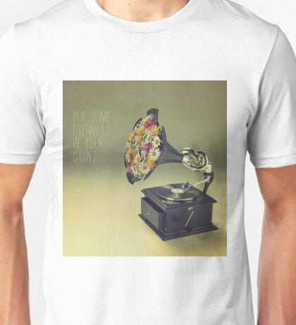 put some flowers in your guns Unisex T-Shirt