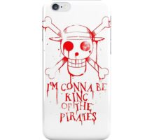 King of the Pirates! iPhone Case/Skin