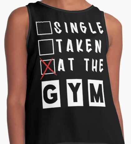 Single Taken At The Gym Funny Fitness Text Contrast Tank