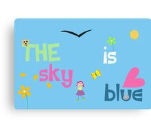 The Sky Is Blue Canvas Print