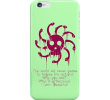 The World will Never Cease to... iPhone Case/Skin